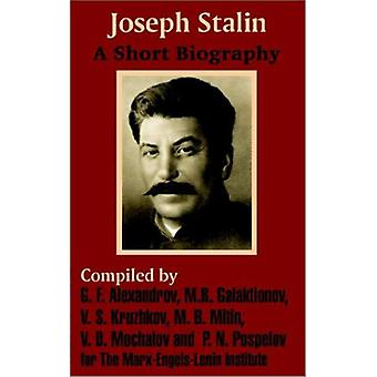 Joseph Stalin - A Short Biography by Marx - Engels - Lenin Institute -