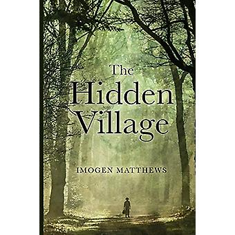 The Hidden Village by Imogen Matthews - 9789492371256 Book