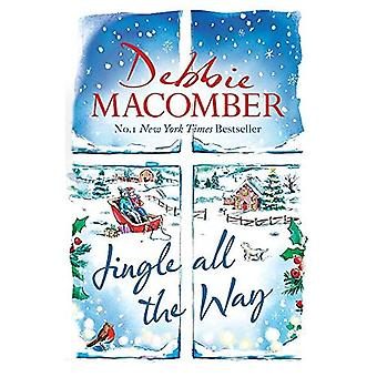 Jingle All the Way: Cosy up this Christmas with the� ultimate feel-good and festive bestseller