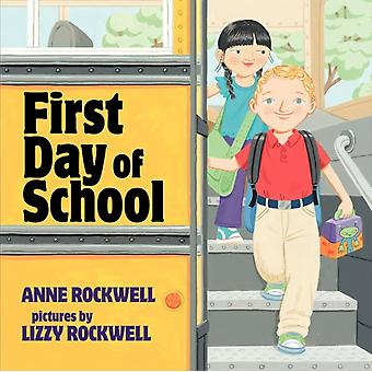 Eerste schooldag door Anne Rockwell