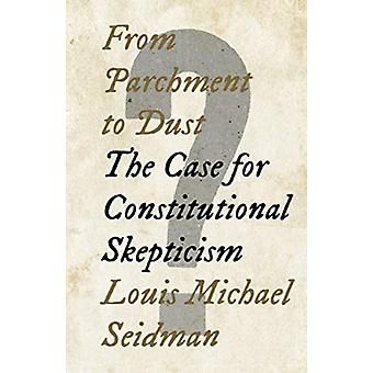 From Parchment to Dust by Louis Michael Seidman