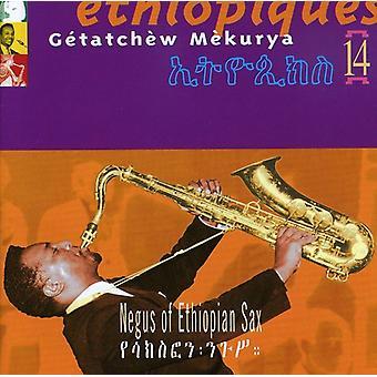 Getatchew Mekurya - Getatchew Mekurya: Vol. 14-Ethiopiques: Negus of Ethipoian Sax [CD] USA import