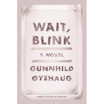 Attendre - Blink Blink - une image parfaite de la vie intérieure de Wait - - une Perf