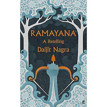 Ramayana - una rivisitazione (principale) da Daljit Nagra - 9780571294879 libro