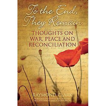 إلى النهاية--أنها تظل-الأفكار في الحرب--السلام والمصالحة