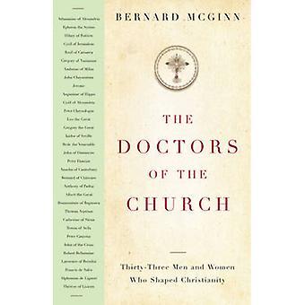 De artsen van de kerk - Thirty-Three Men and Women Who vormige Chri