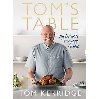 Tabla de Tom - mis recetas diario favoritos por Tom Richards - 97814729