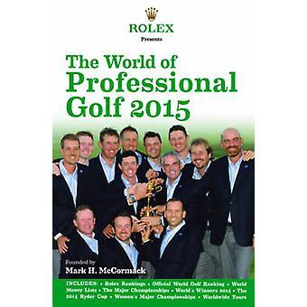 Rolex esittelee maailman ammatillinen Golf 2015 mennessä IMG/Rolex - 978