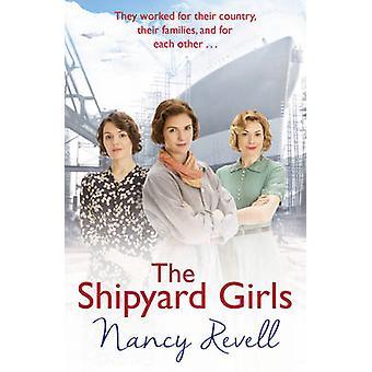 The Shipyard Girls by Nancy Revell - 9781784754631 Book