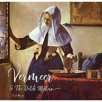 Vermeer och de holländska mästarna av Vermeer och holländska mästare - 9781