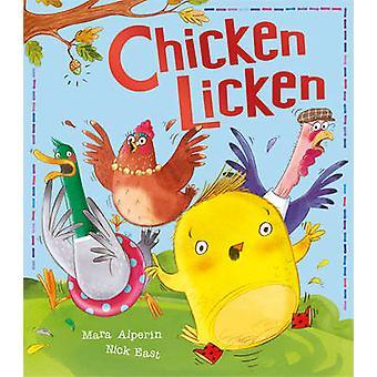 Kyckling Licken av Mara Alperin - Nick East - 9781848957107 bok