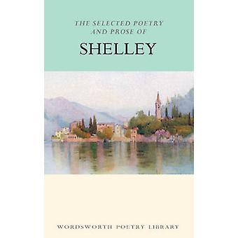 Vald poesi och prosa av Shelley (ny upplaga) av Percy Byssh