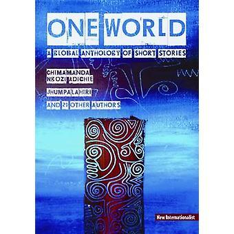 One World - maailmanlaajuinen antologia lyhyet tarinat Chris hiilipannu - 978