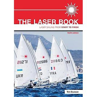 The Laser Book - Laser Sailing from Start to Finish by Tim Davison - 9