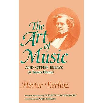 Die Art of Music and Other Essays - A Travers Chants (kommentierte editio