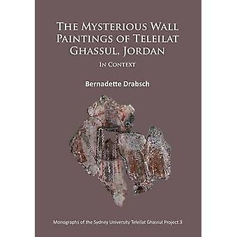 The Mysterious Wall Paintings of Teleilat Ghassul - Jordan - In Contex