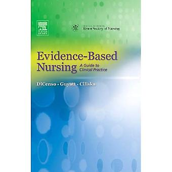 Evidence-Based Nursing: A Guide to Clinical Practice