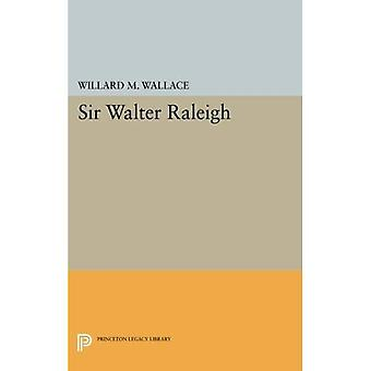 Sir Walter Raleigh (biblioteca do legado de Princeton)