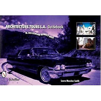 Architecture Tours L.A. Guidebook