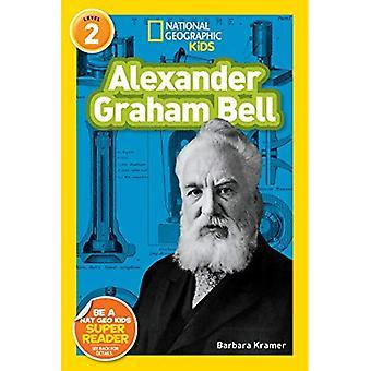 Alexander Graham Bell (nationella geografiska läsare: nivå 2)
