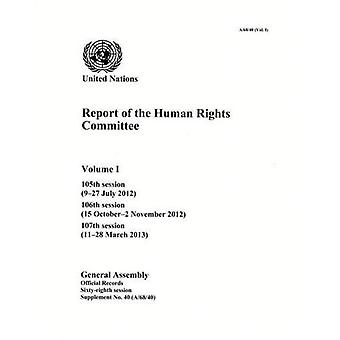 Report of the Human Rights Committee, Volume I: 1 (Official Records)
