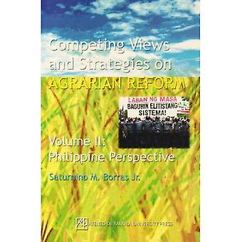 Competing Views and Strategies on Agrarian Reform: Philippine Perspective v. 2
