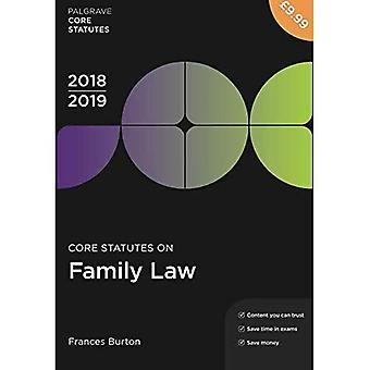 Core Statutes on Family Law 2018-19 (Palgrave Core Statutes)