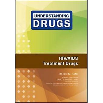 HIV/AIDS behandeling medicijnen door Brigid M. Kane - 9781604135411 boek