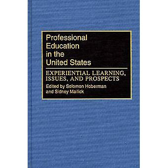 Educación profesional en los Estados Unidos experiencial de aprendizaje problemas y perspectivas por Hoberman y Salomón