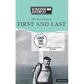 First and Last by Frayn & Michael
