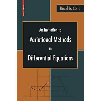 Een uitnodiging aan Variationele methoden in differentiaalvergelijkingen door Costa & David