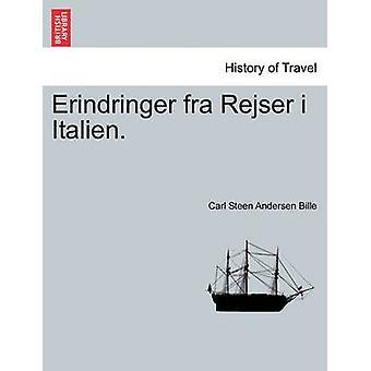 Erindringer Fra Rejser ich Italienisch. von Bille & Carl Steen Andersen