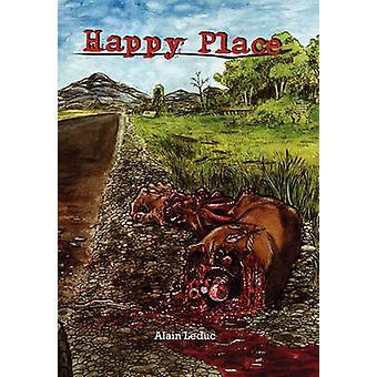 Happy Place door Leduc & Alain