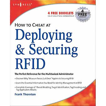 How to Cheat at Deploying and Securing RFID by Sanghera & Paul