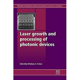 Croissance de laser et le traitement des dispositifs photoniques par Vainos & Nikolaos