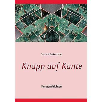 Knapp auf Kante af Beckenkamp & Susanne