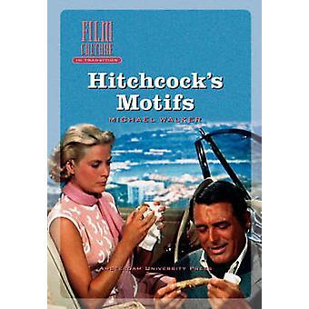 Hitchcocks Motifs by Walker & Michael