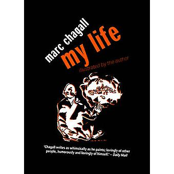 My Life (2) by Marc Chagall - Marc Chagall - 9780720613568 Book