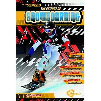 Science on Snowboarding by Lori Hile - 9781476551944 Book