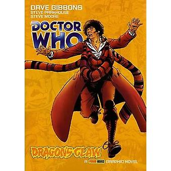 Doctor Who - Vol. 2 - Dragon's Claw by Clayton Hickman - Dave Gibbons -