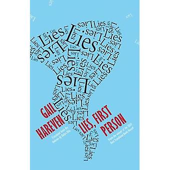 Lies - First Person by Gail Hareven - 9781940953038 Book