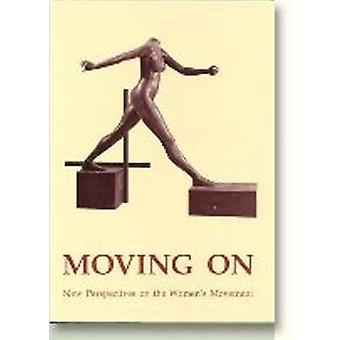 Moving on - New Perspectives on the Womens' Movement by Tayo Andreasen