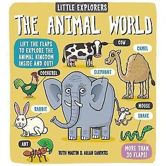 Little Explorers The Animal World par Ruth Martin