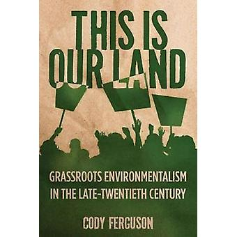 This is Our Land by Cody Ferguson