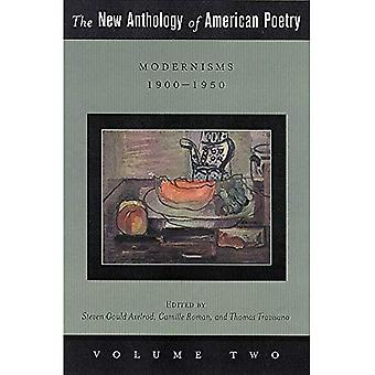 The New Anthology of American Poetry: Modernisms - 1900-1950 v. 2