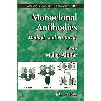 Monoklonale Antikörpermethoden und Protokolle von Albitar & Maher