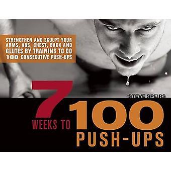 7 weken 100 Push-ups - versterken en uw armen - Abs - Ches beeldhouwen