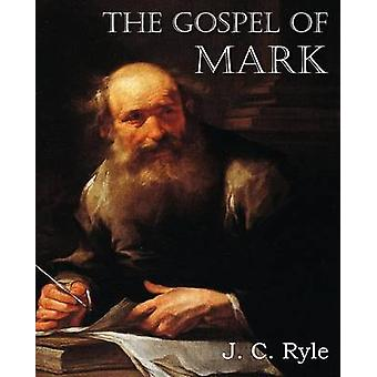 Het evangelie van Marcus van Ryle & J. C.