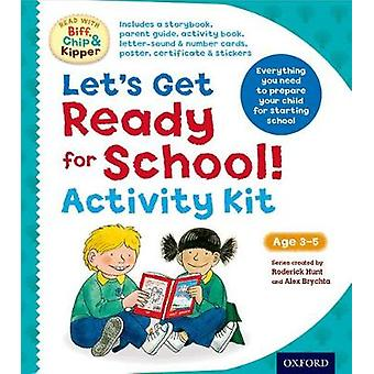 Read With Biff Chip and Kipper  Lets Get Ready For School by Roderick Hunt