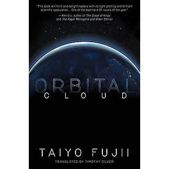Orbital Cloud by Taiyo Fujii